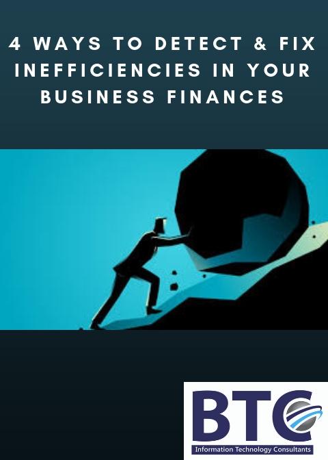 Ways To Detect & Fix Inefficiencies In Your Business Finances