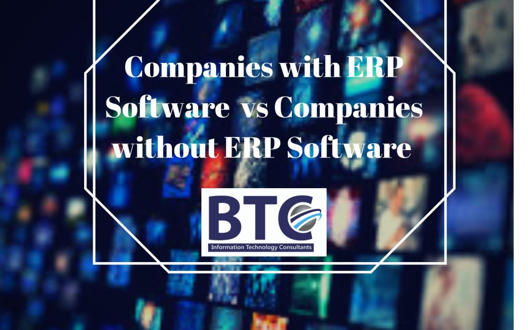 Companies with ERP Software systems vs Companies without ERP Software systems