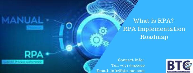 What is RPA? RPA Implementation Roadmap| Dubai| Qatar